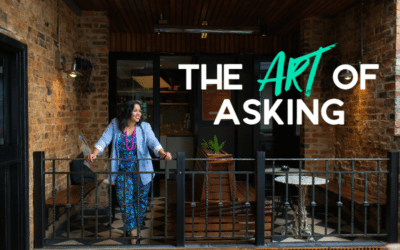 The Art of Asking for what you want