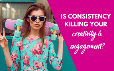 Is consistency killing your creativity?