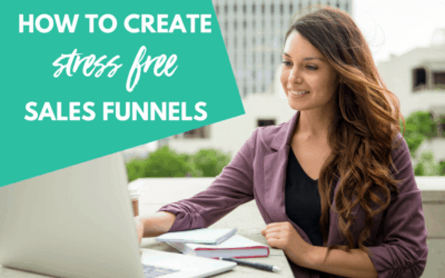 How to create stress-free sales funnels